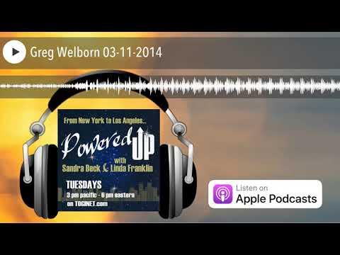 Greg Welborn 03-11-2014
