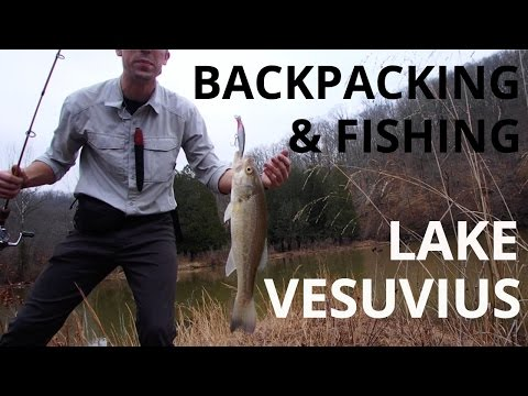Solo Backpacking And Fishing Trip - Lake Vesuvius Wayne National Forest