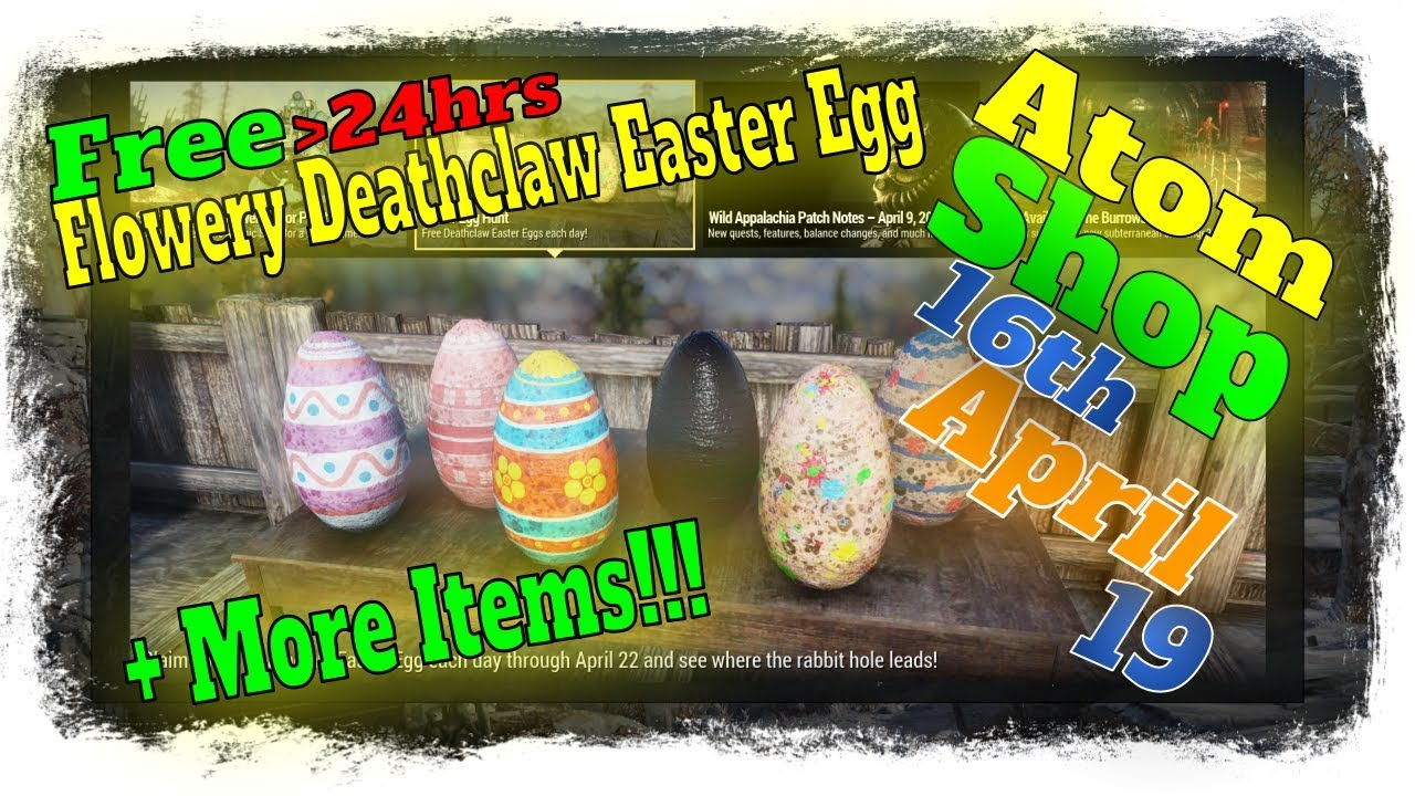 Fallout 76 Atomic Shop: Deathclaw Easter Eggs are Free! New Items and Sales  (Updated April 16, 2019)