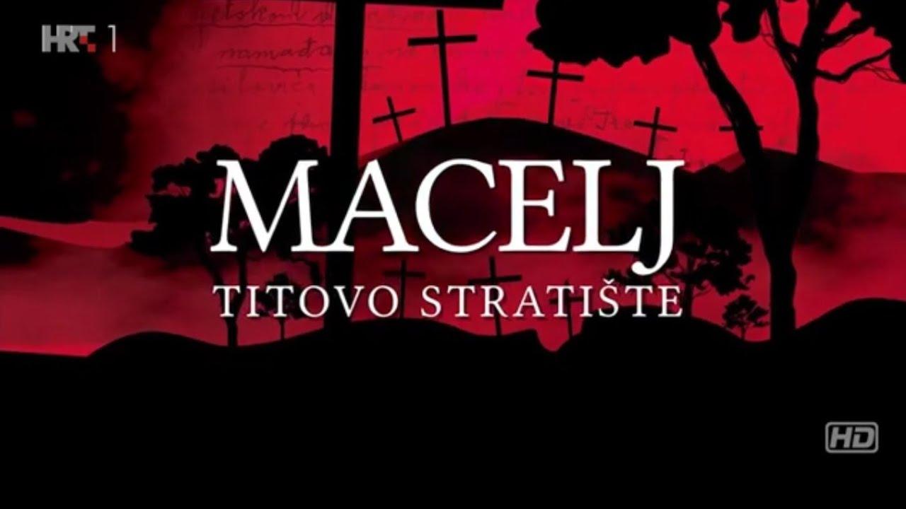 Macelj: Titovo stratište (zločin protiv čovječnosti), dokumentarni film HD - 4.- 5. lipnja 1945.