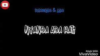 DJ Manado terbaru 2018 NYANDA ADA HATI