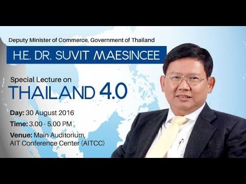 AIT Special lecture on Thailand 4.0