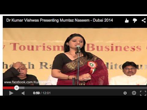 Dr Kumar Vishwas Presenting Mumtaz Naseem - Dubai 2014