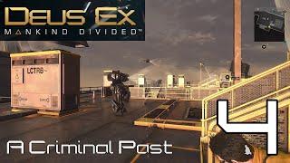 Deus Ex: Mankind Divided: A Criminal Past - Part 4