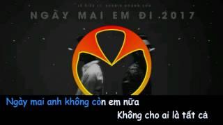 Karaoke Ngày Mai Em Đi Beat - Touliver x Lê Hiếu x Soobin Hoàng Sơn