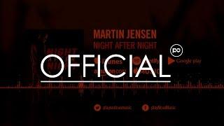Martin Jensen - Night After Night (Official Video)