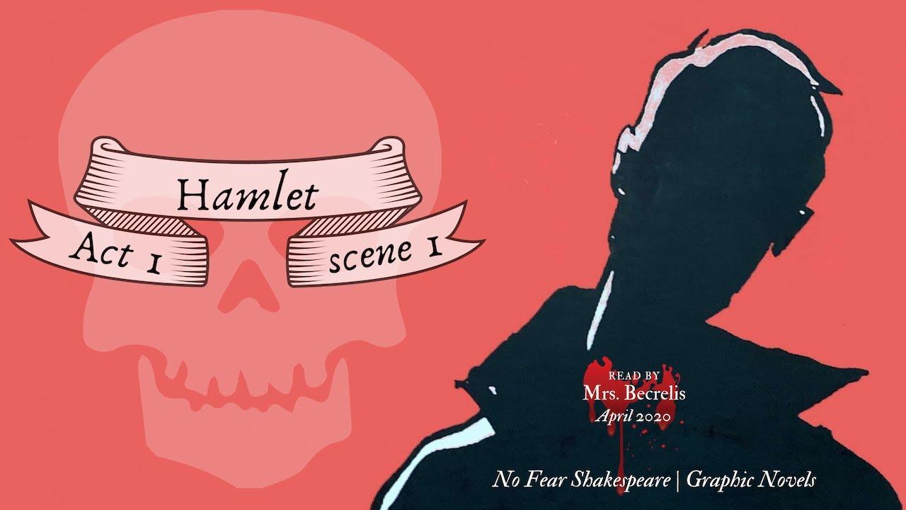 Mr Becreli Read No Fear Shakespeare Hamlet Act I Scene 1 Youtube