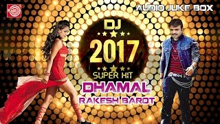 Gambar cover New Year Dj 2017 ||Superhit Nonstop Dhamal ||Rakesh Barot ||Audio Juke Box