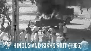 Hindus and Sikhs Riot: New Delhi, India (1966) | British Pathé