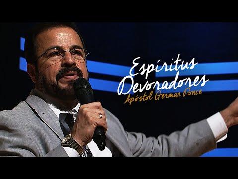 Apóstol German Ponce | Espíritus Devoradores