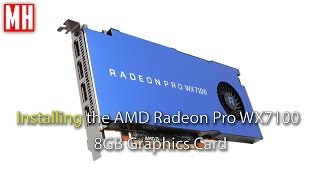 installing the AMD Radeon Pro WX7100 Graphics card 2 of 3