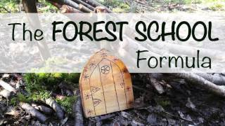 Forest Schooled Podcast - The Forest School Formula