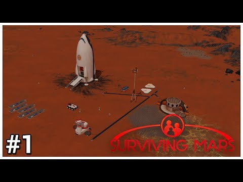 Surviving Mars - #1 - First Steps - Let's Play / Gameplay / Construction