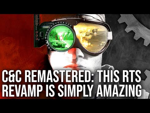 Command & Conquer Remastered - One Of The Greatest Remasters Ever Made