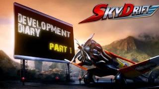 SkyDrift - Official Development Diary part 1 [HD]
