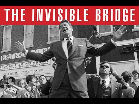 The Invisible Bridge: The Fall of Nixon and the Rise of Reagan (w/ Rick Perlstein)
