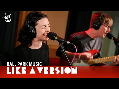 Ball Park Music - She Only Loves Me When I'm There (live on triple j)