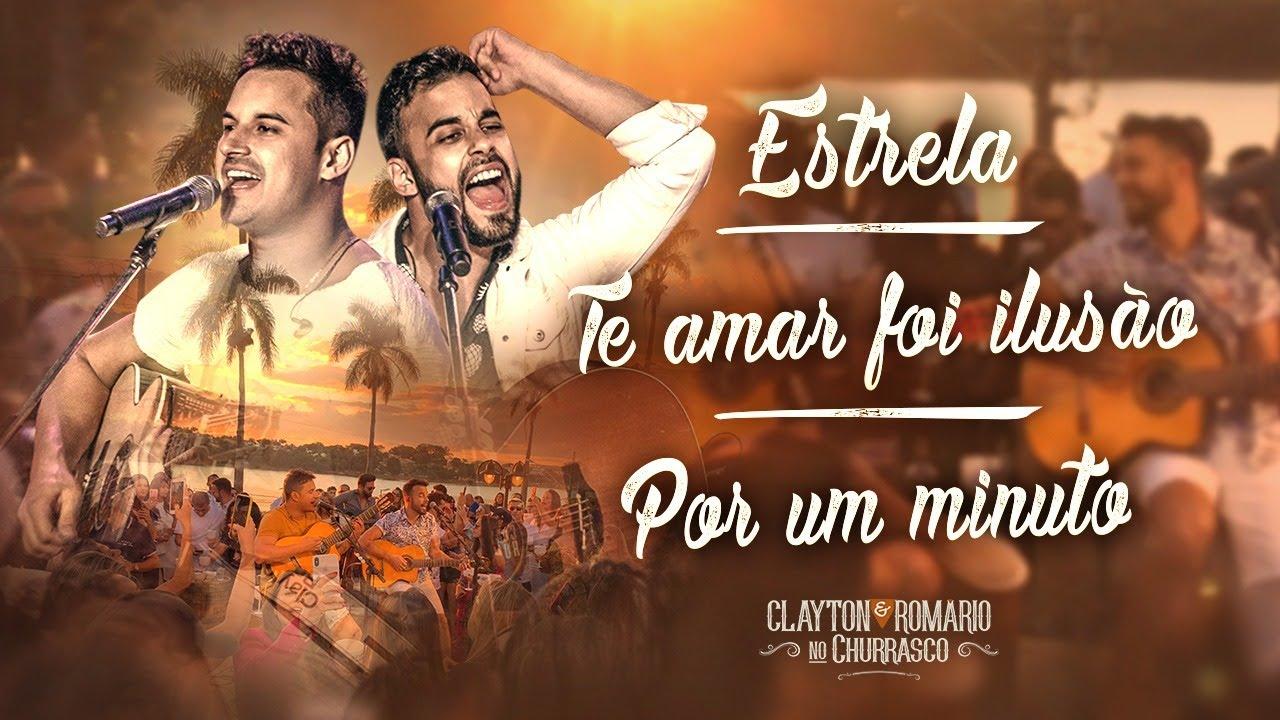Download Clayton e Romário - Estrela / Te Amar Foi Ilusão / Por Um Minuto - DVD no Churrasco
