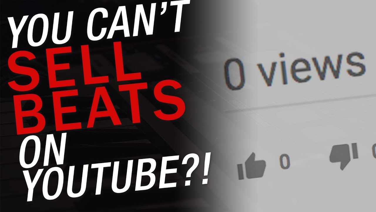 Can You Sell Beats on Youtube Anymore Or Is Selling Beats on YouTube Dead?