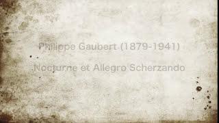 Moyse plays Gaubert  : Nocturne et Alledro Scherzando
