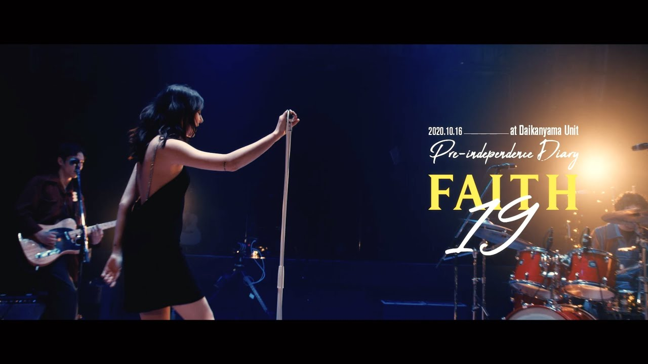 """FAITH - 19 〜 DON'T FALL (Live from """"Pre-independence Diary"""")"""