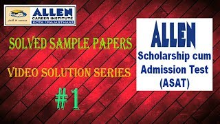 Allen institute ASAT exam solved for Class 10th part 1