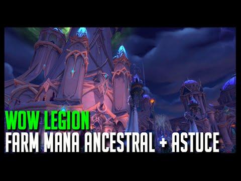 Wow Legion - Farm Mana Ancestral + Astuce Suramar - Hoos Gaming
