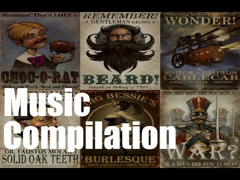 Victorian Era Music Compilation    Victorian England Steampunk London 19th Century