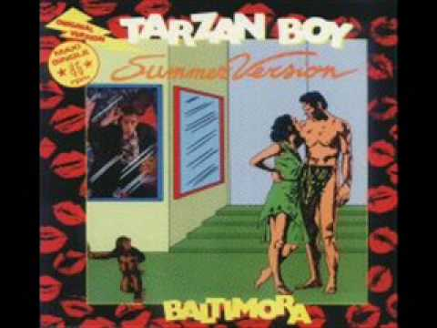 Baltimora - Tarzan Boy (Summer Version)