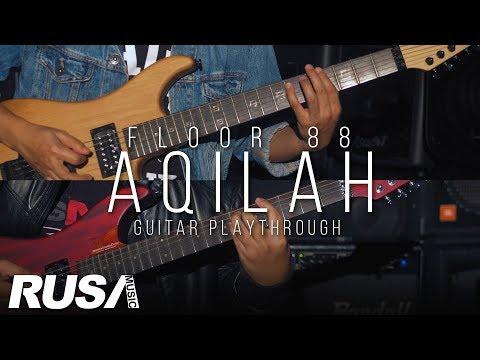 Achoi & Amir Floor 88 - Aqilah [Official Guitar Playthrough]