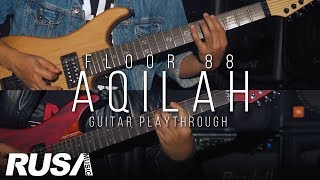 Achoi & Amir Floor 88 - Aqilah [Official Guitar Playthrough]