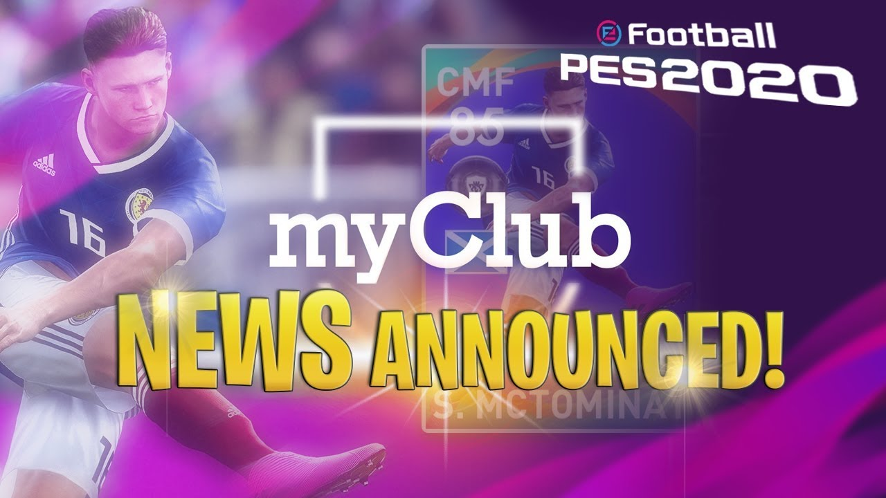 [TTB] PES 2020 MYCLUB NEWS ANNOUNCED! - WHAT'S BEEN ADDED?!