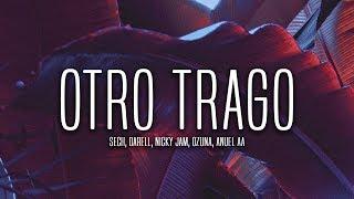Sech - Otro Trago (Lyrics / Letra) ft. Darell, Nicky Jam, Ozuna, Anuel AA (Remix)