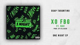 Guap Tarantino XO FBG Ft. NAV One Night.mp3