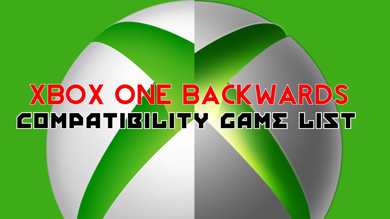 List Of Xbox One Backwards Compatible Games Wikipedia ...