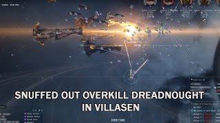 EVE-Online: Snuffed Out overkill Dreadnought in Villasen