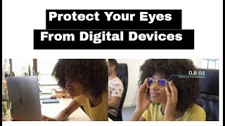 Protect your Eyes from Harmful Digital Devices | Startup Ideas