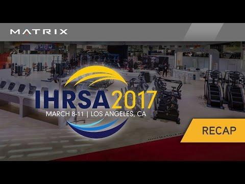 2017 Matrix Fitness IHRSA Booth Recap