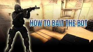 CS:GO - Baiting and Trolling the Bot!