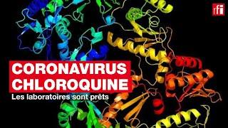 Chloroquine : les laboratoires sont prêts