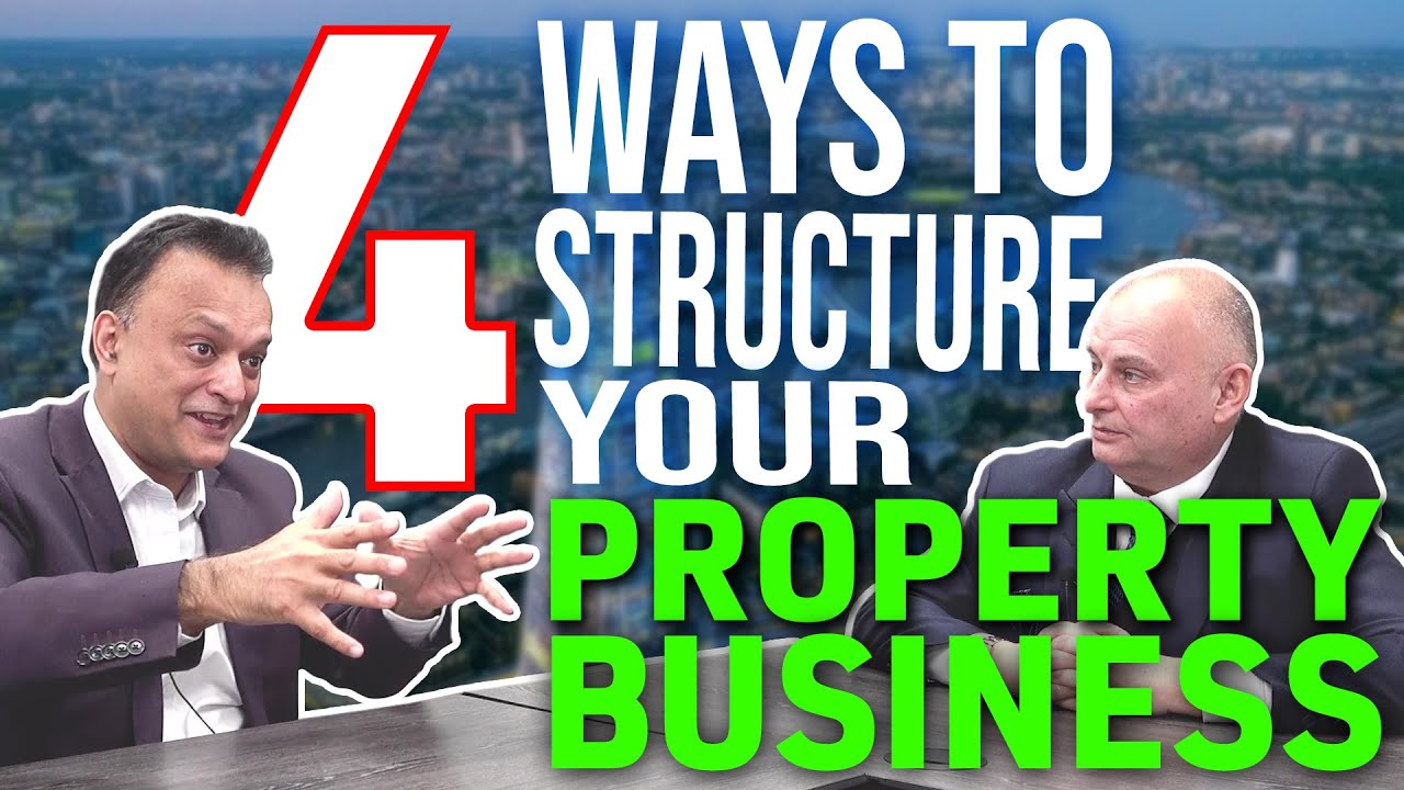 4 Ways To Structure Your Property Business | UK Property Investing for beginners | Ltd co or LLP
