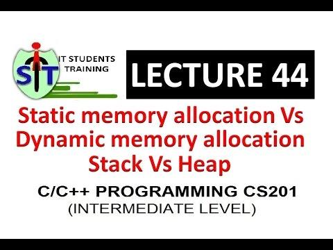 static vs dynamic memory allocation in c/c++   stack vs heap in c/c++