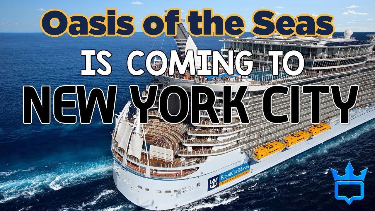 Cruises From New York 2020.Royal Caribbean Will Send Oasis Of The Seas To New York City In 2020