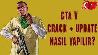 GTA V | Crack & Update Nasıl Yapılır ? KESİN ÇÖZÜM! [UPDATE5+CRACKV5] [YENİ!]