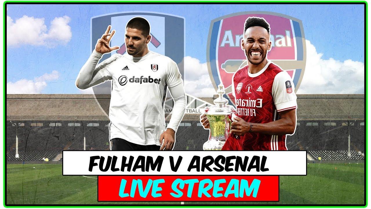 Fulham v Arsenal Full Match Live Stream Premier League ...