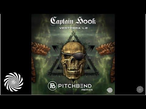 Captain Hook - Vertebra L2 (Pitch Bend Remix)