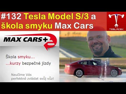 #132 Tesla Model S/3 a škola smyku Max Cars  | Teslacek