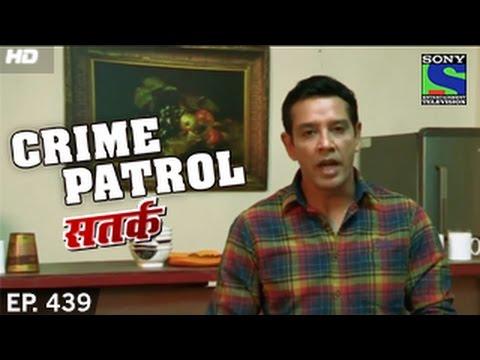 Crime Patrol - क्राइम पेट्रोल सतर्क - Episode 439 - 29th November 2014