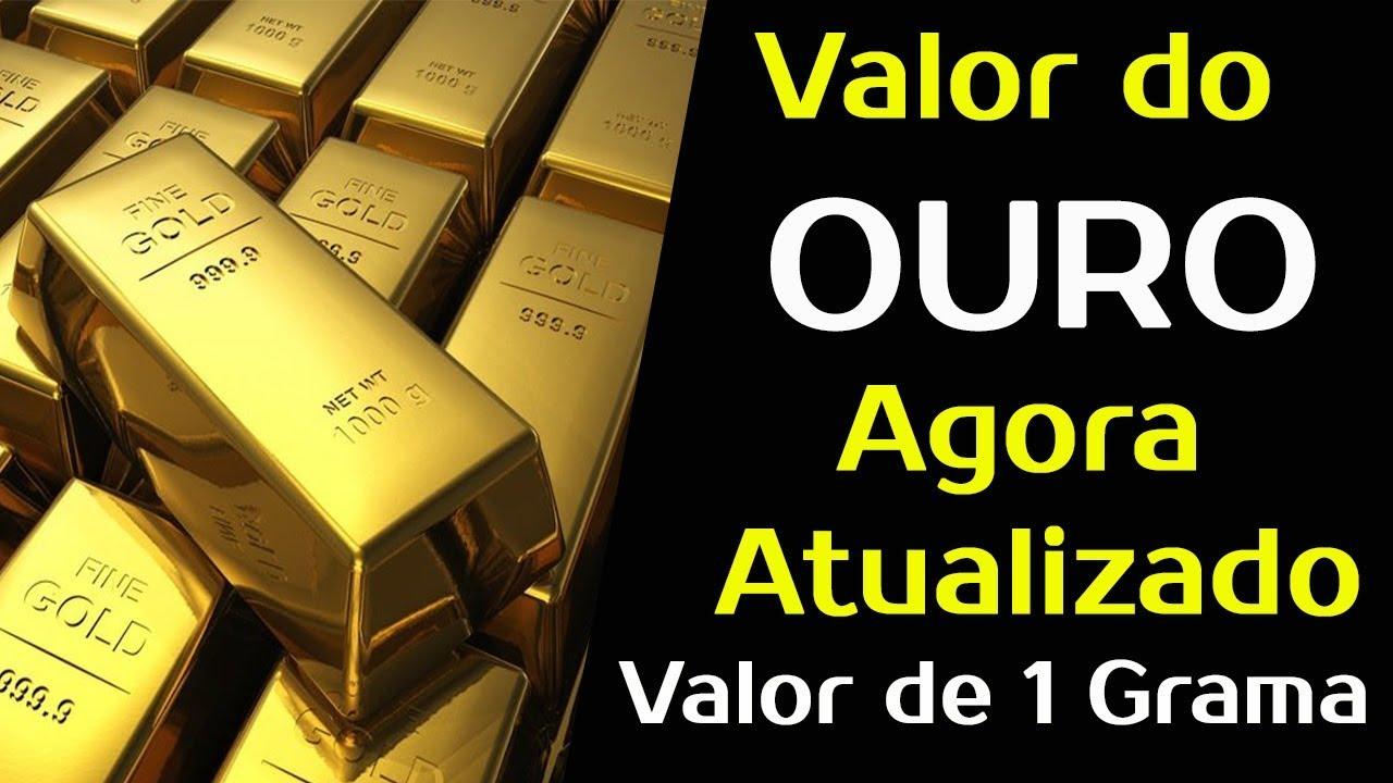 bd92f549ec6 GRAMA DO OURO HOJE 2019 - Preço do Grama do Ouro Agora Atualizado ...