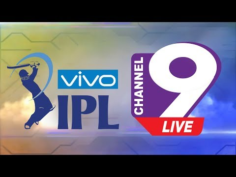 🔴 Channel 9 IPL 2019 Live Channel Nine IPL 2019 Live Vivo IPL 2019 Live Tv Radio Bhumi Fm 🔴
